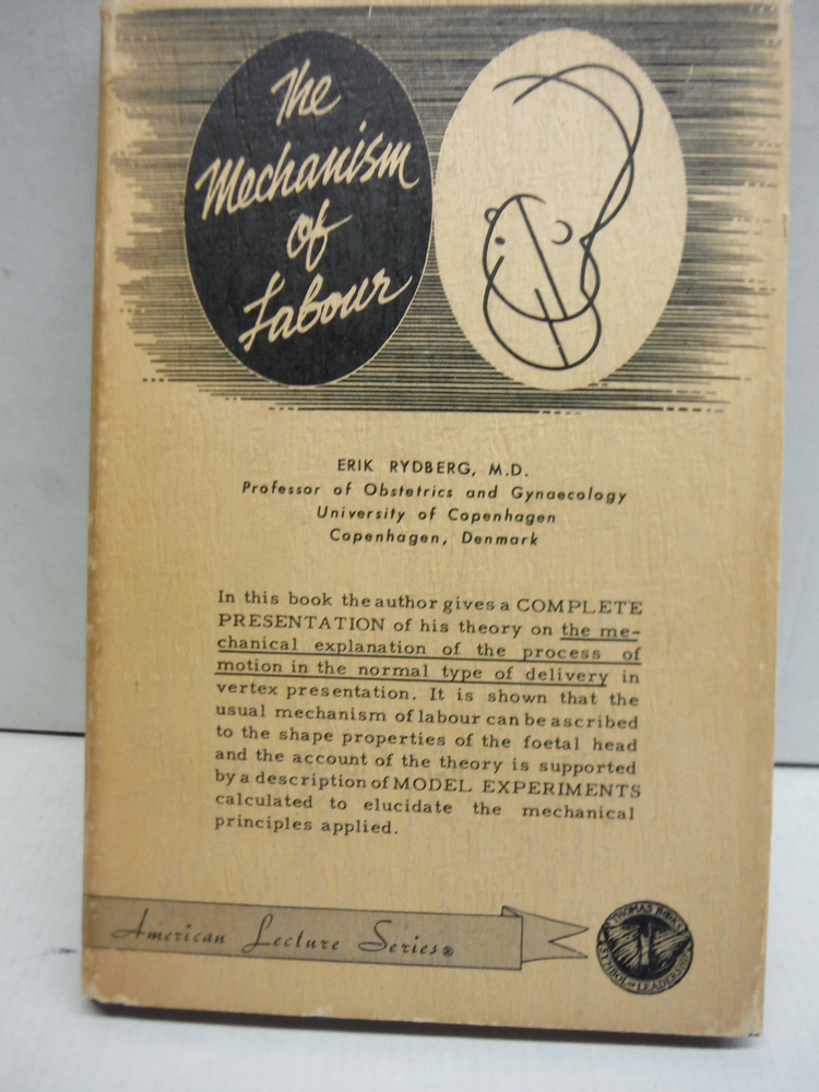 Image 0 of The mechanism of labour (American lecture series, publication)
