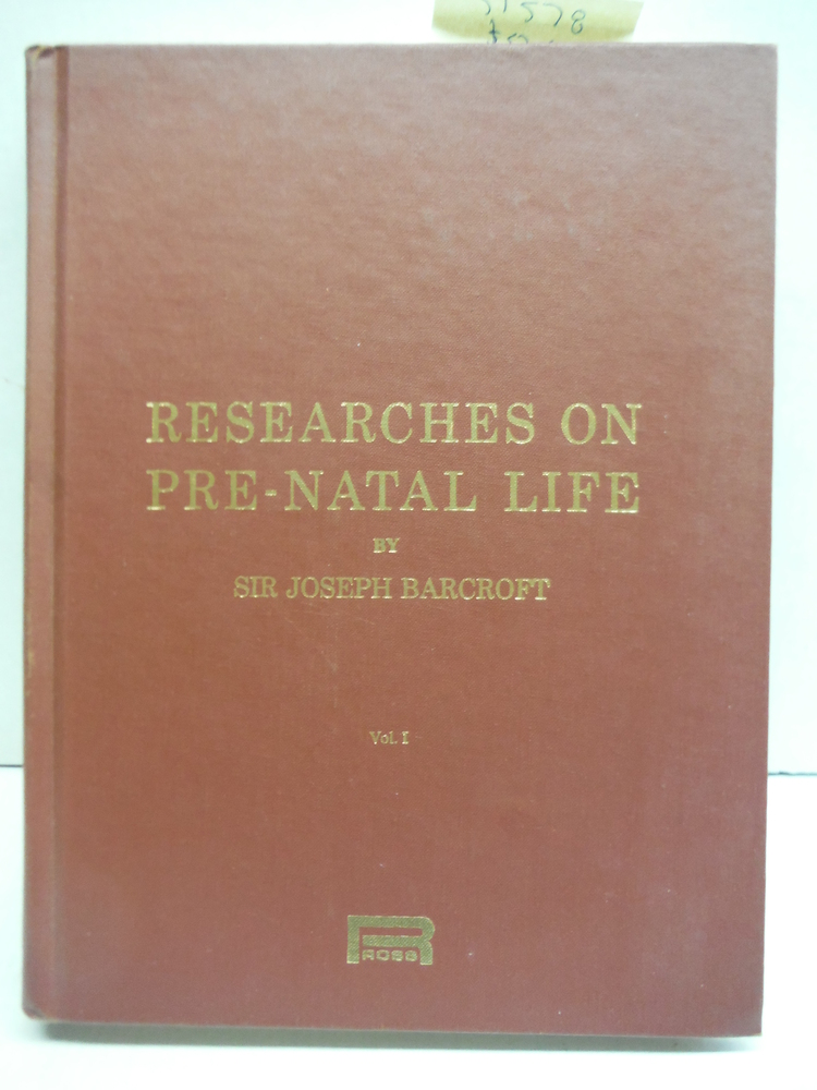 Researches on Pre-Natal Life Volume 1