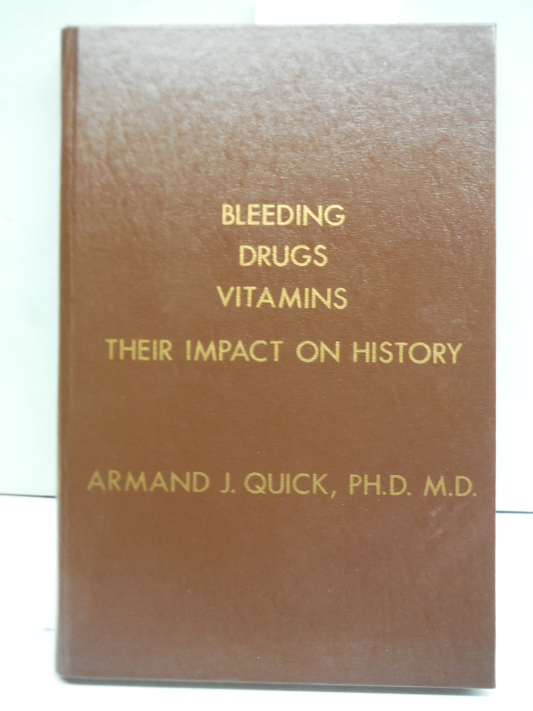Bleeding Drugs Vitamins - Their Impact On History