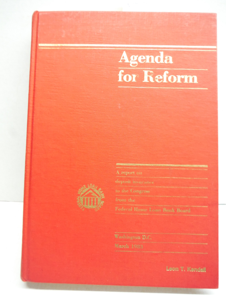Image 0 of Agenda for reform: A report on deposit insurance to the Congress from the Federa