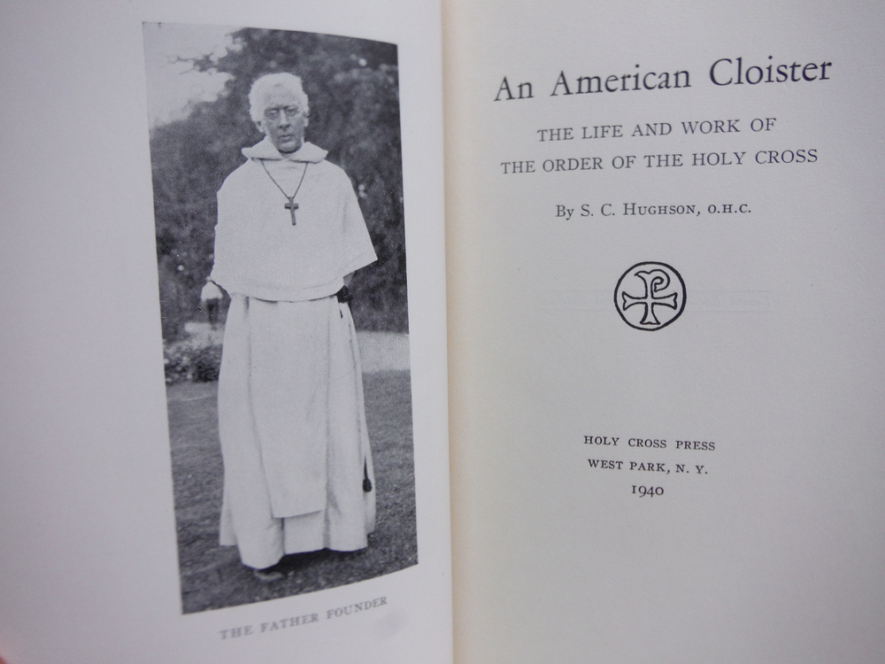 Image 1 of An American Cloister The Life and Work of the Order of the Holy Cross