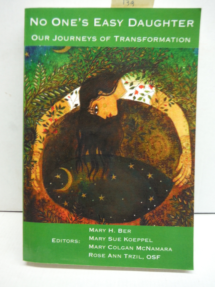 No One's Easy Daughter: Our Journeys of Transformation
