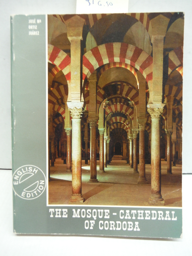 THE MOSQUE-CATHEDRAL OF CORDOBA (ENGLISH EDITION)