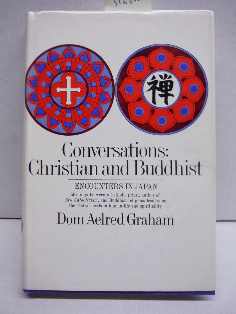 Conversations: Christian and Buddhist, Encounters in Japan