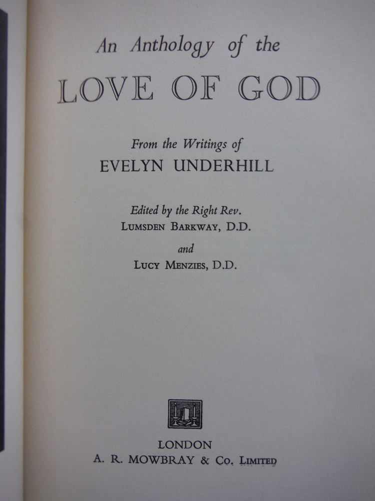 Image 1 of An anthology of the love of God: from the writings of Evelyn Underhill