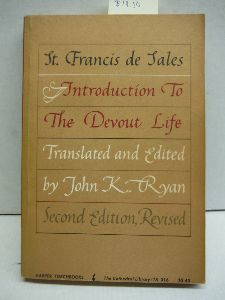 Introduction to the Devout Life (Second Edition, Revised)