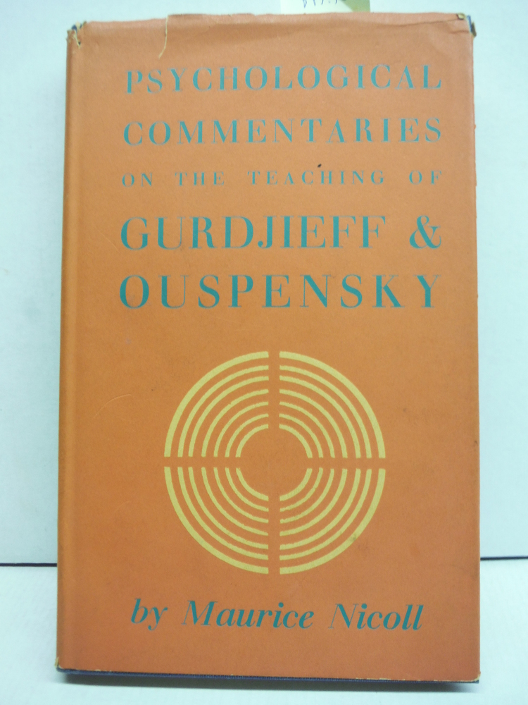 PSYCHOLOGICAL COMMENTARIES ON THE TEACHING OF GURDJIEFF & OUSPENSKY. Volume Four