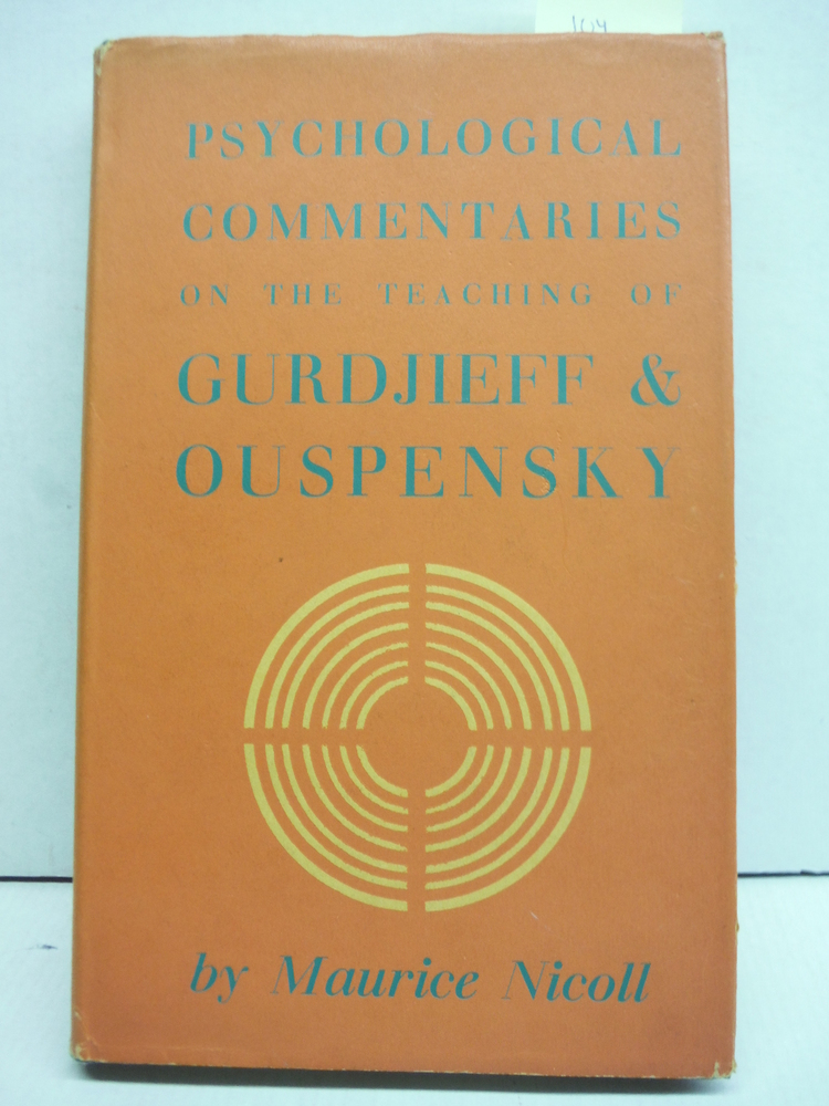 Psychological Commentaries on the Teaching of Gurdjieff & Ouspensky, Volume Five