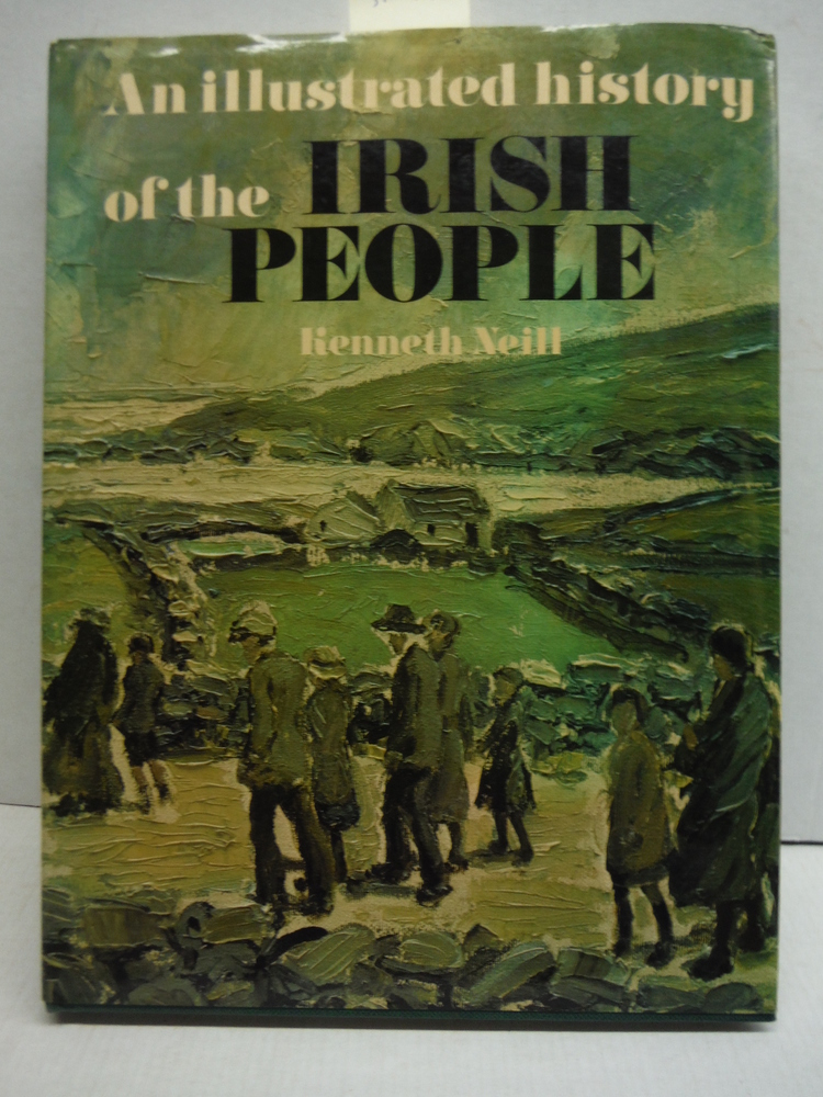 The Irish People: An Illustrated History
