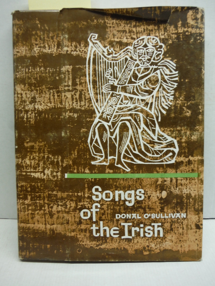 Songs of the Irish: An Anthology of Irish Folk Music and Poetry with English Ver