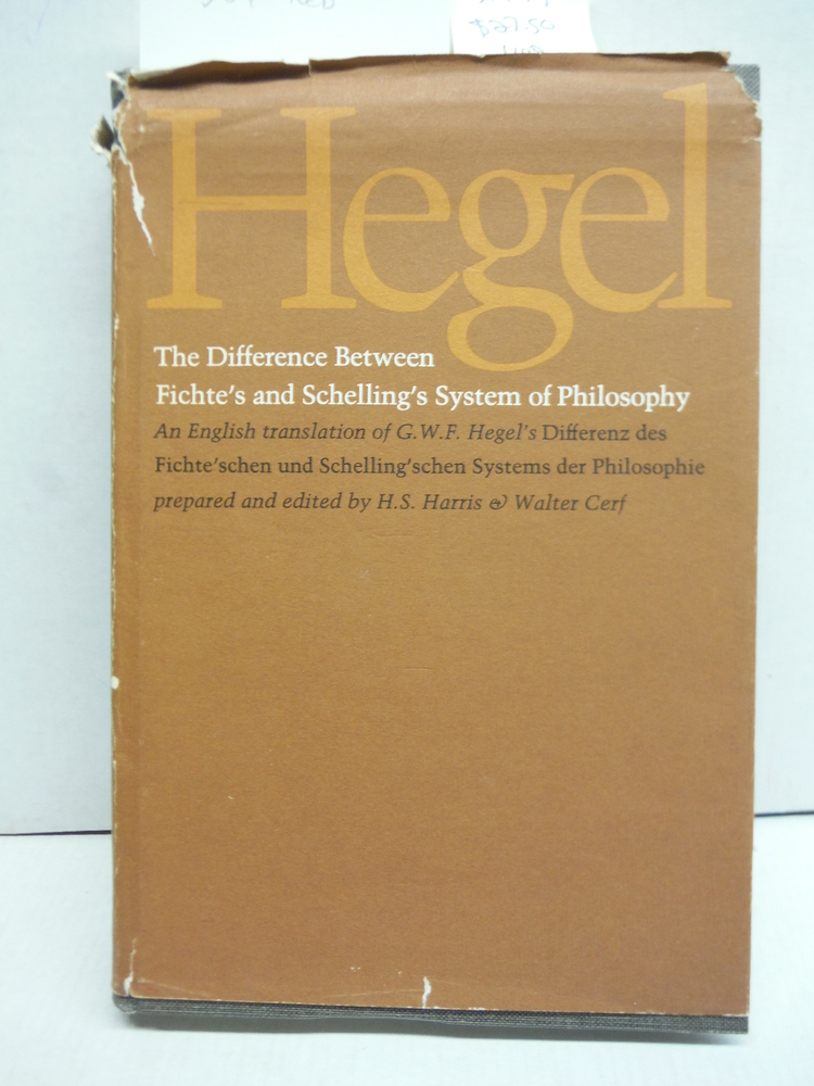 The Difference Between Fichte's and Schelling's System of Philosophy: An English
