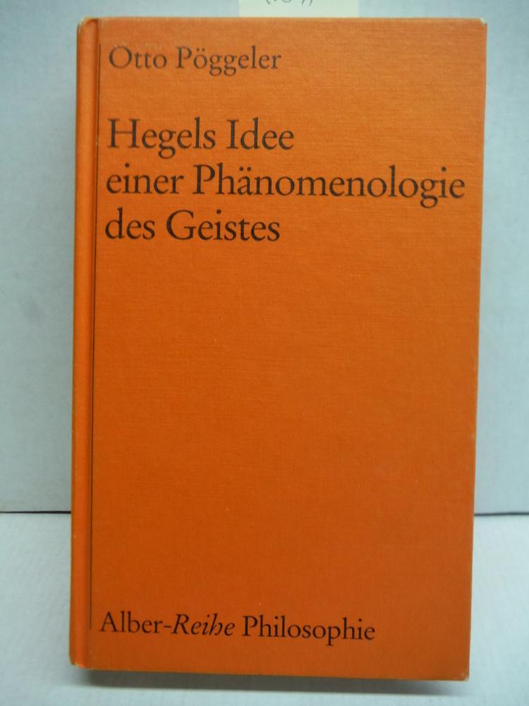 Hegels Idee einer Phanomenologie des Geistes