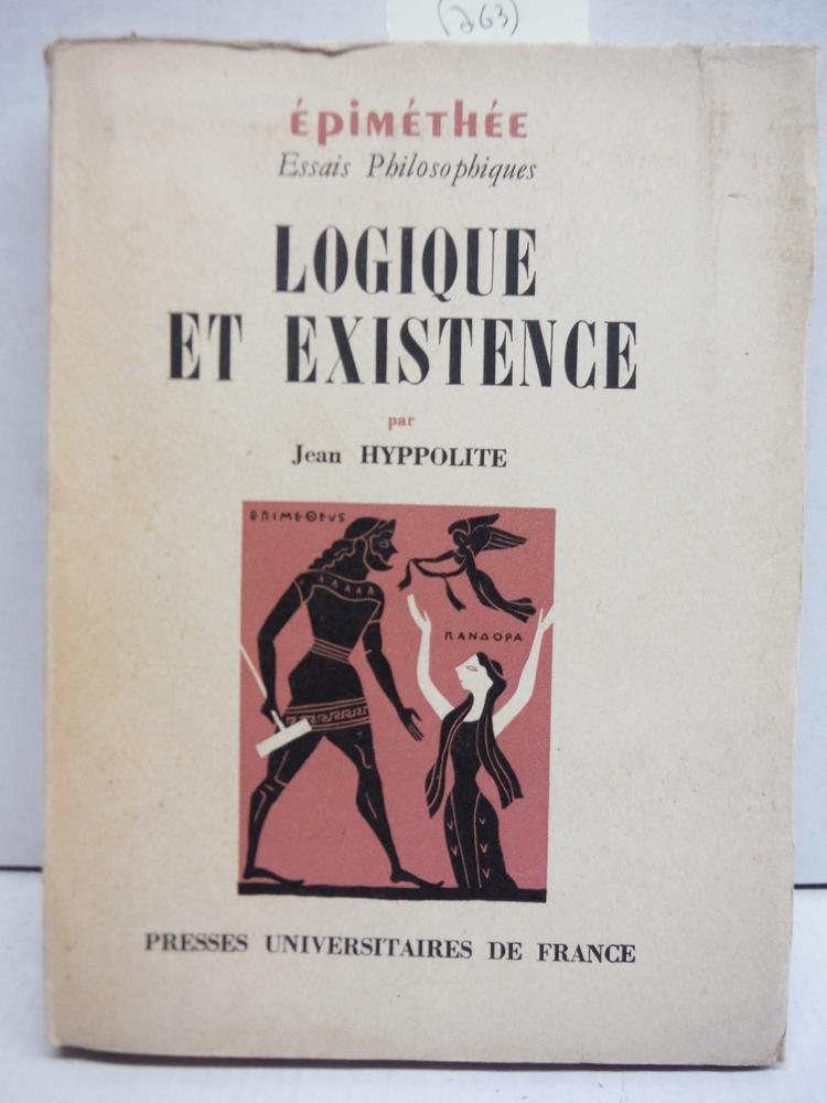Logique et existence : Essai sur la logique de Hegel - Deuxieme edition - Collec