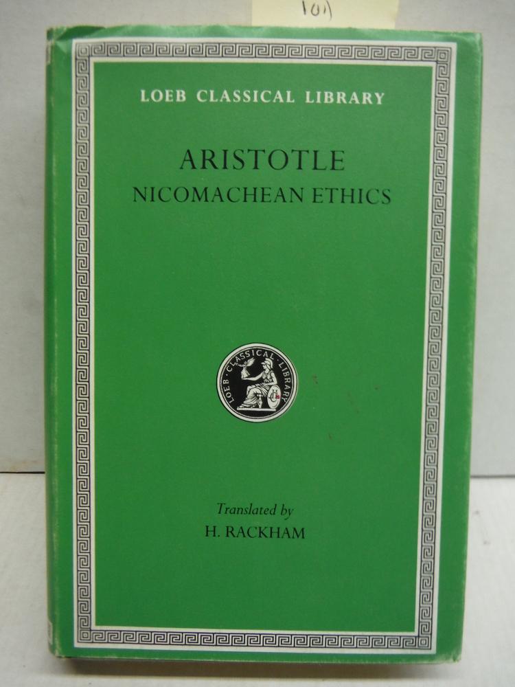 Aristotle : The Nicomachean Ethics - Volume XIX.  Loeb Classic Library Series