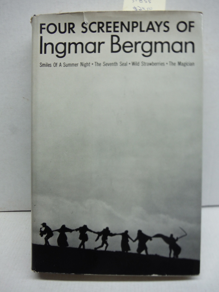 Four Screenplays of Ingmar Bergman: Smiles of a Summer Night, The Seventh Seal,