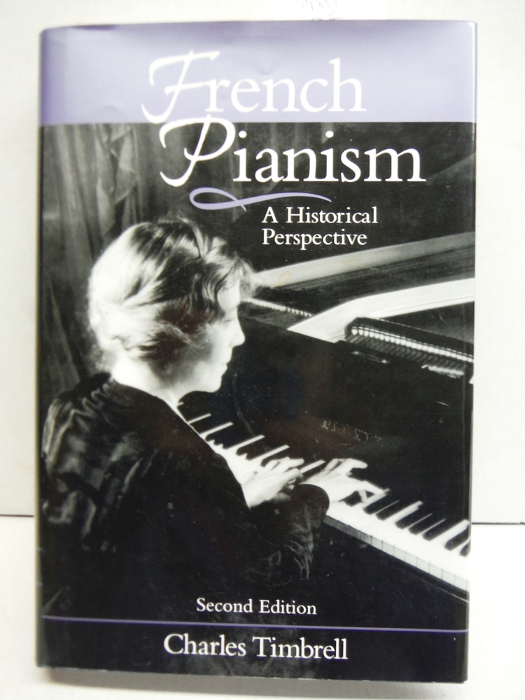 French Pianism: A Historical Perspective (Amadeus)
