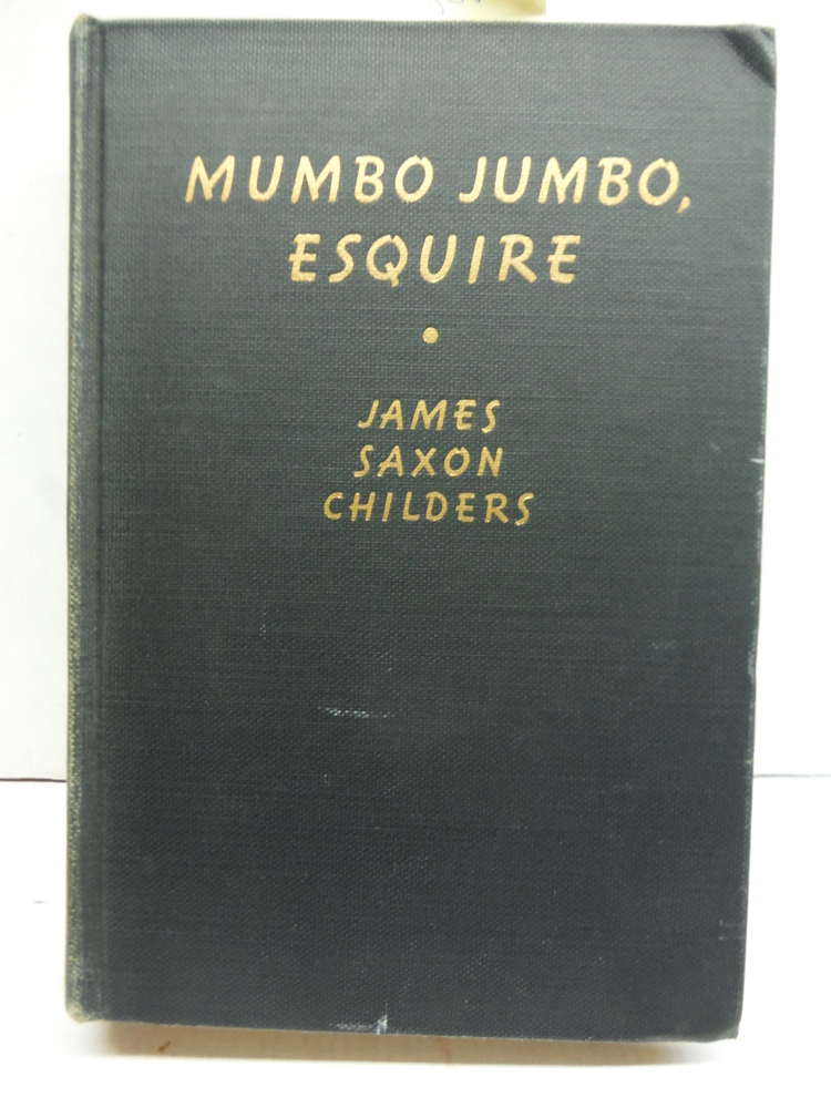 Mumbo Jumbo, Esquire: A Book About the Two Africas.