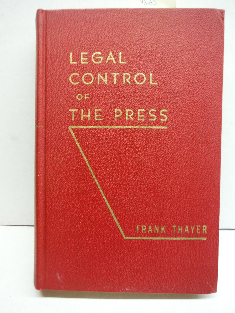 LEGAL CONTROL OF THE PRESS
