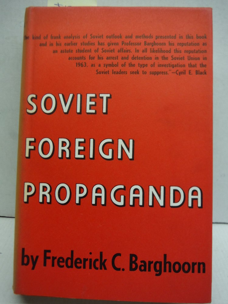 Soviet Foreign Propaganda (Princeton Legacy Library)