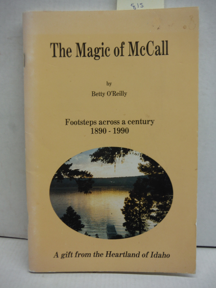 The Magic of McCall: Footsteps Across a Century, 1890-1990