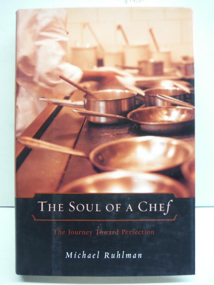 Soul of a Chef: The Journey Toward Perfection