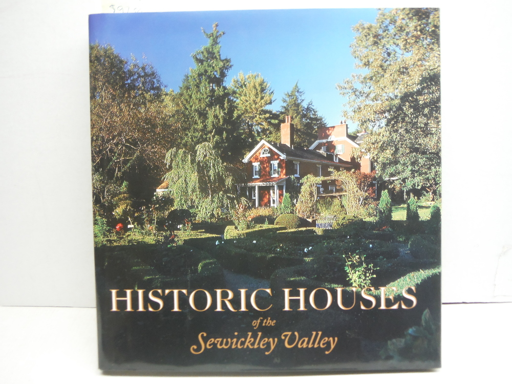 Historic houses of the Sewickley Valley