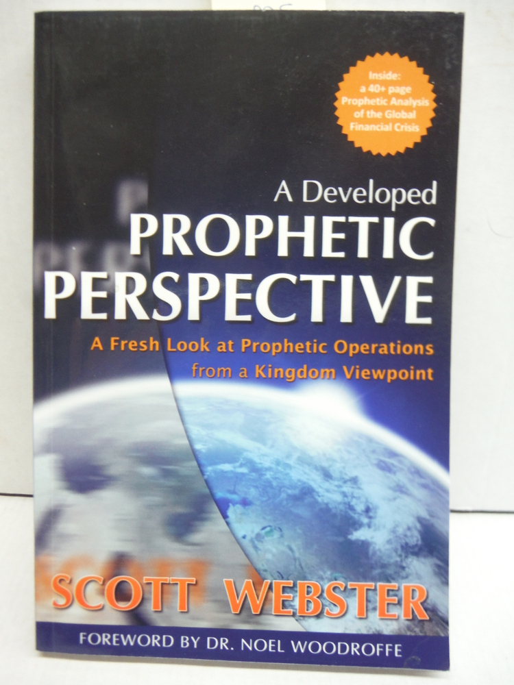 A Developed Prophetic Perspective