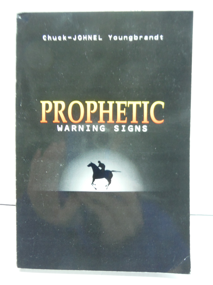 Prophetic Warning Signs - Third Edition