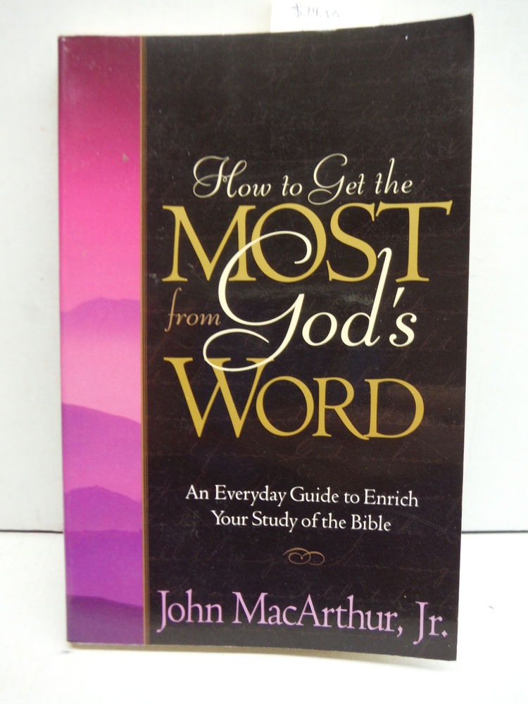 How to Get the Most from God's Word