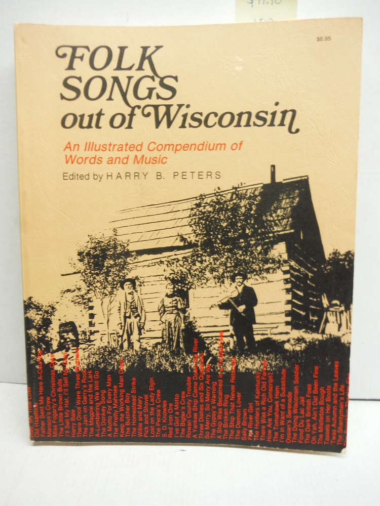 Folk Songs Out of Wisconsin: An Illustrated Compendium of Words and Music