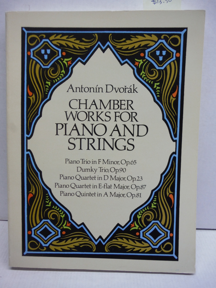 Chamber Works for Piano and Strings