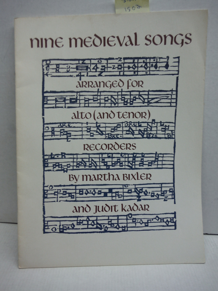 Nine medieval Songs Arranged for Alto (and Tenor) Recorders (Rce. Number 34)