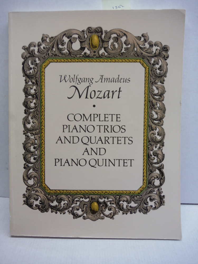 Image 0 of Complete Piano Trios and Quartets and Piano Quintet (Dover Chamber Music Scores)