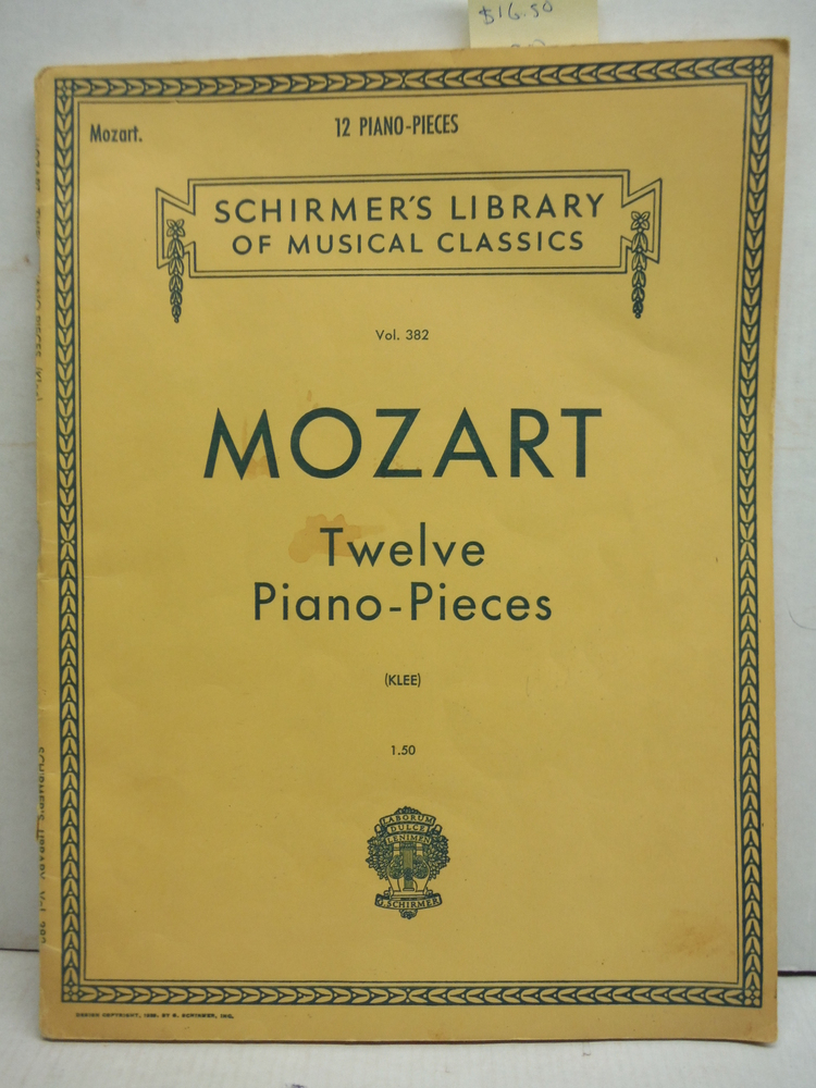 Mozart Twelve Piano-Pieces edited and fingered by Ludwig Klee (Schirmer's Librar