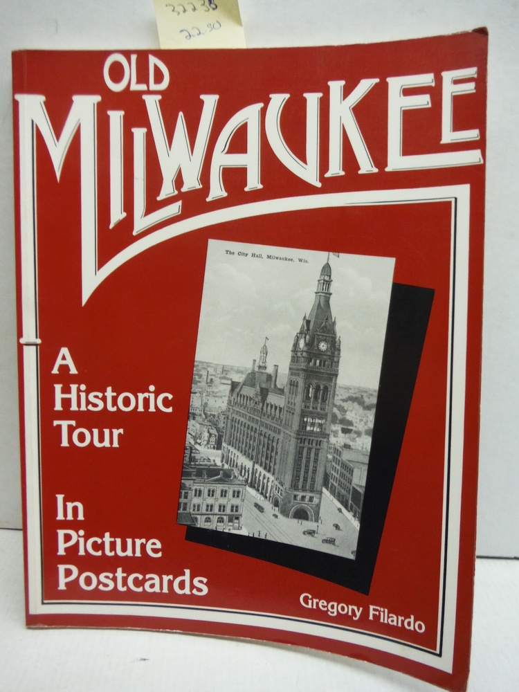 Old Milwaukee: A Historic Tour in Picture Postcards