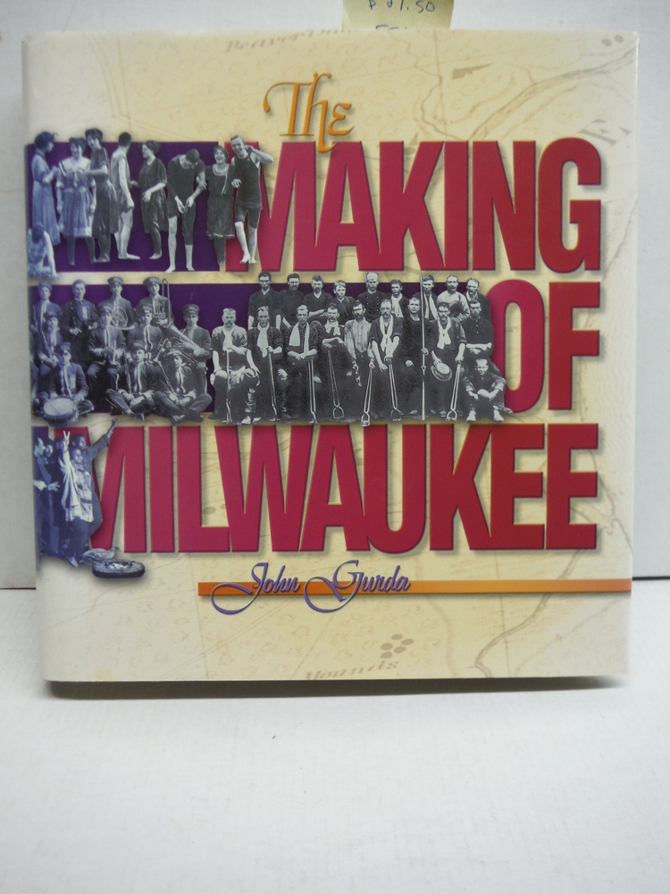 Image 0 of The Making of Milwaukee
