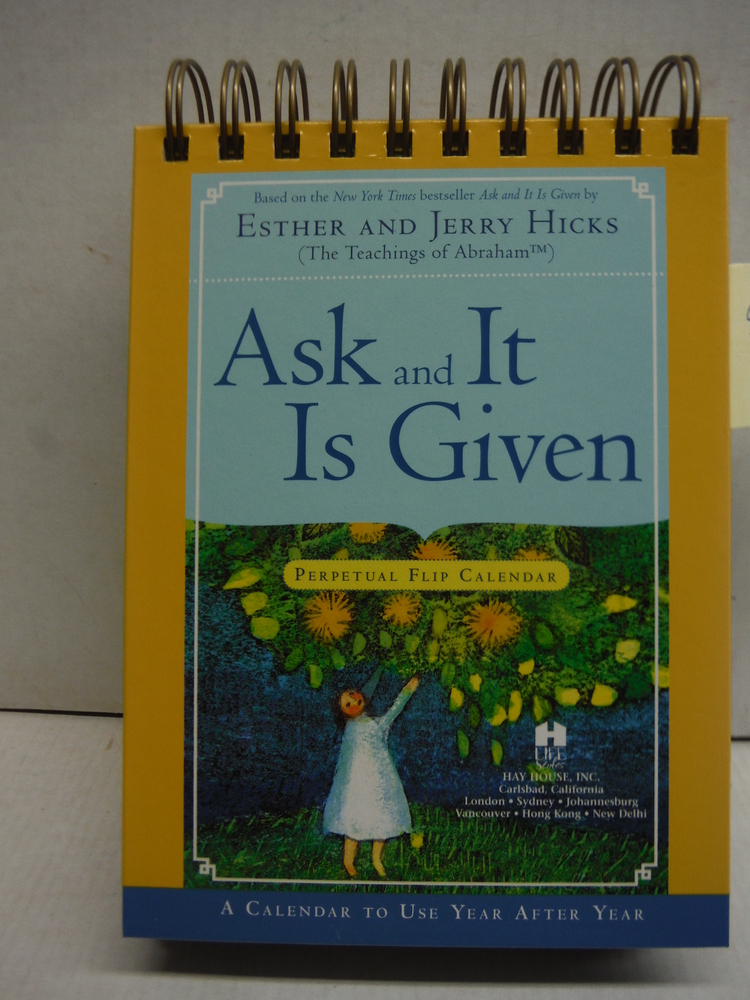 Image 0 of Ask And It Is Given Perpetual Flip Calendar: A Calendar to Use Year After Year