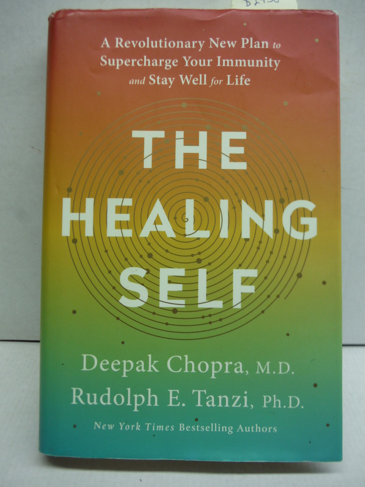 The Healing Self: A Revolutionary New Plan to Supercharge Your Immunity and Stay