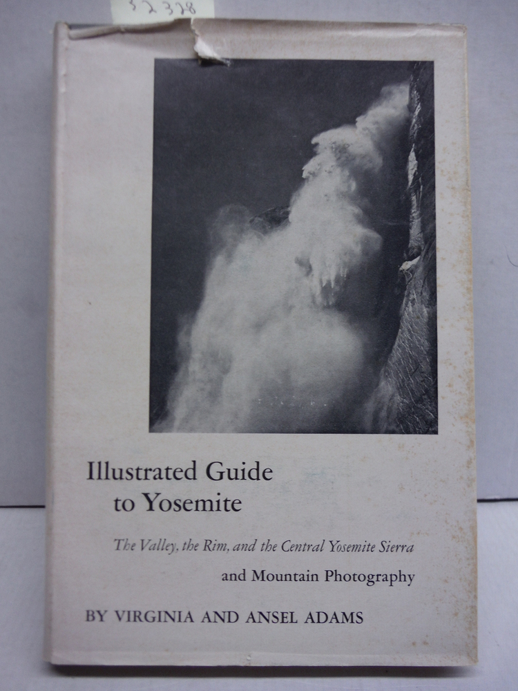 Image 0 of Illustrated Guide to Yosemite: The Valley, the Rim and the Central Yosemite Sier