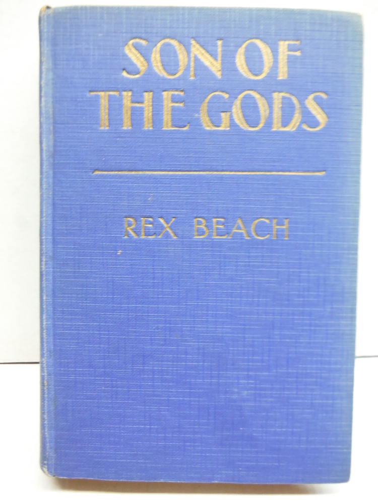 Son of the Gods-Illustrated with Scenes from the First National and Vitaphone Su