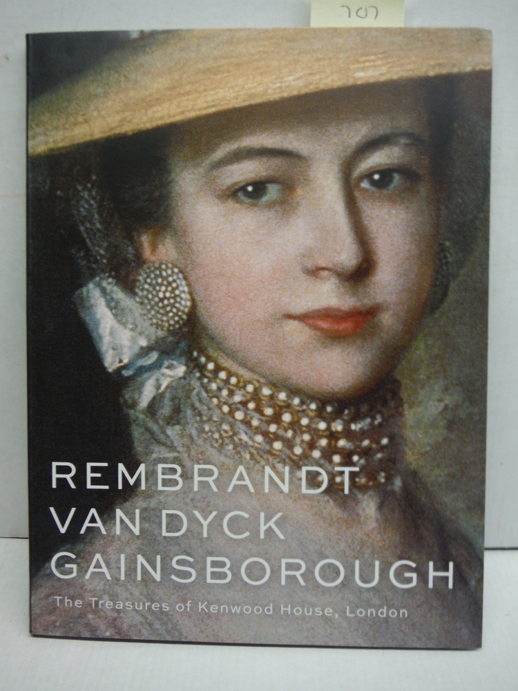 Rembrandt, Van Dyck, Gainsborough: The Treasures of Kenwood House, London