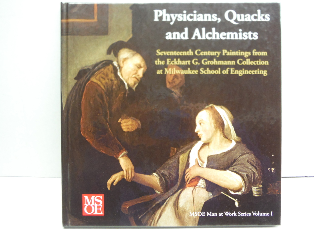 Physicians, Quacks, and Alchemists: Seventeeth Century Paintings from the Eckhar
