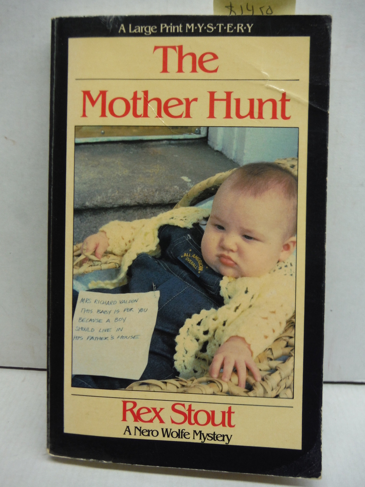 The Mother Hunt: A Nero Wolfe Novel (Nightingale Series)