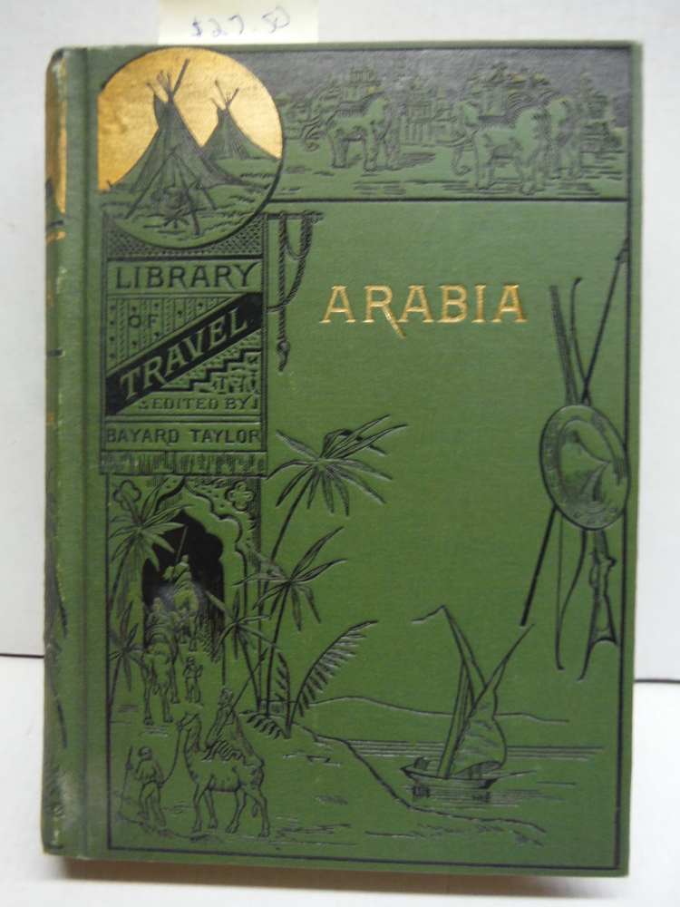 Travels in Arabia, (Illustrated library of travel)