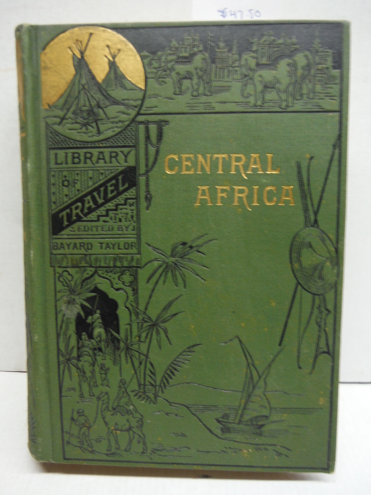 The lake regions of Central Africa (Illustrated library of travel)