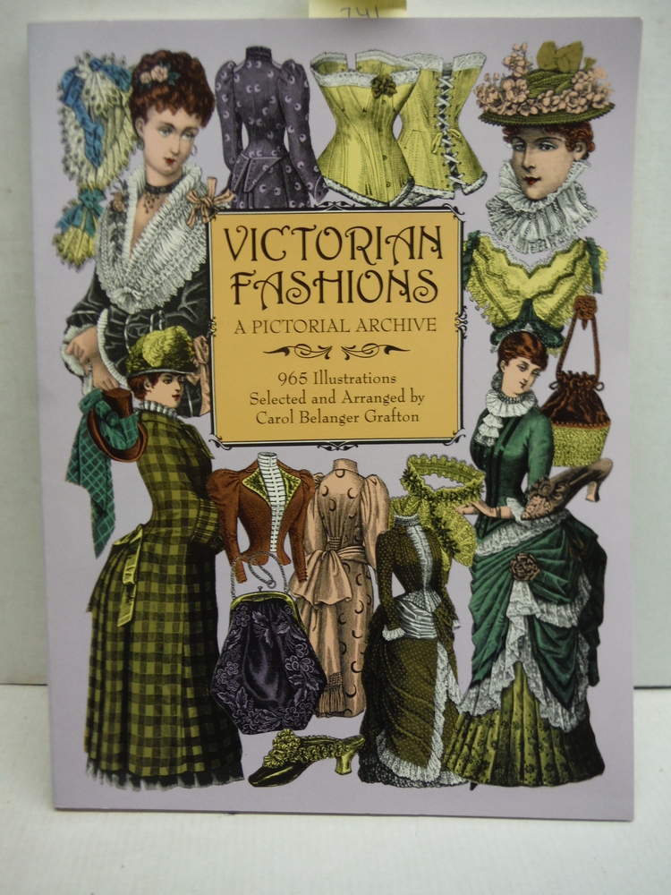 Victorian Fashions: A Pictorial Archive, 965 Illustrations (Dover Pictorial Arch