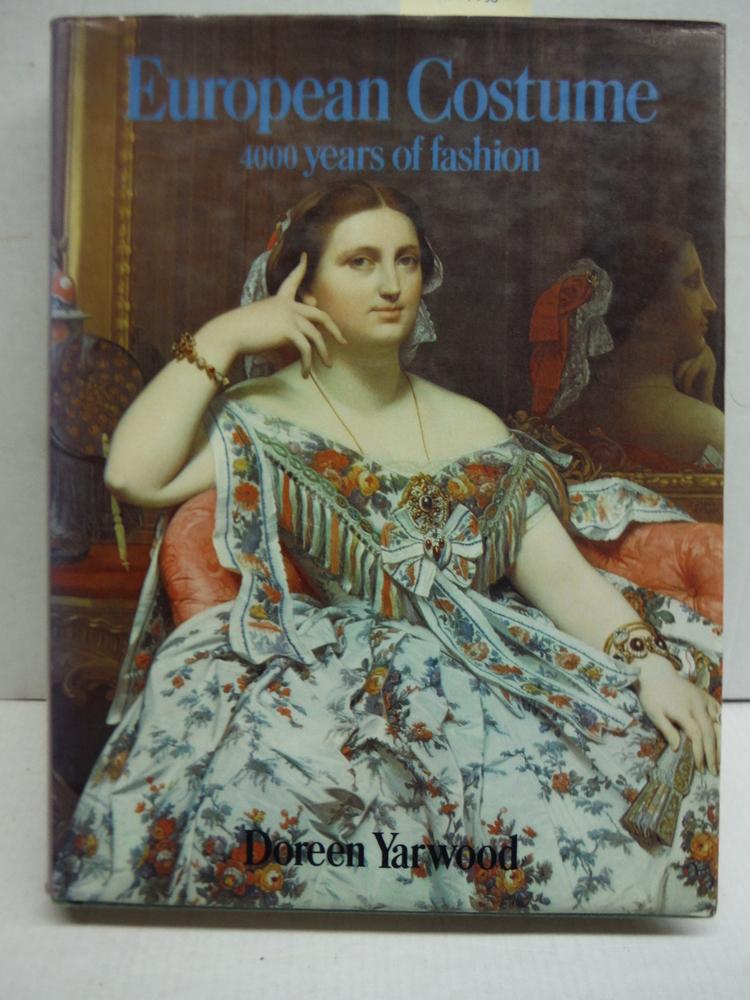 European Costume: 4000 years of fashion