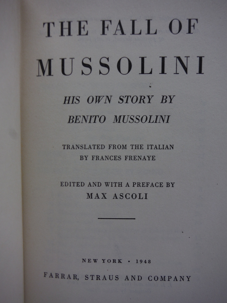 Image 1 of The Fall of Mussolini His Own Story
