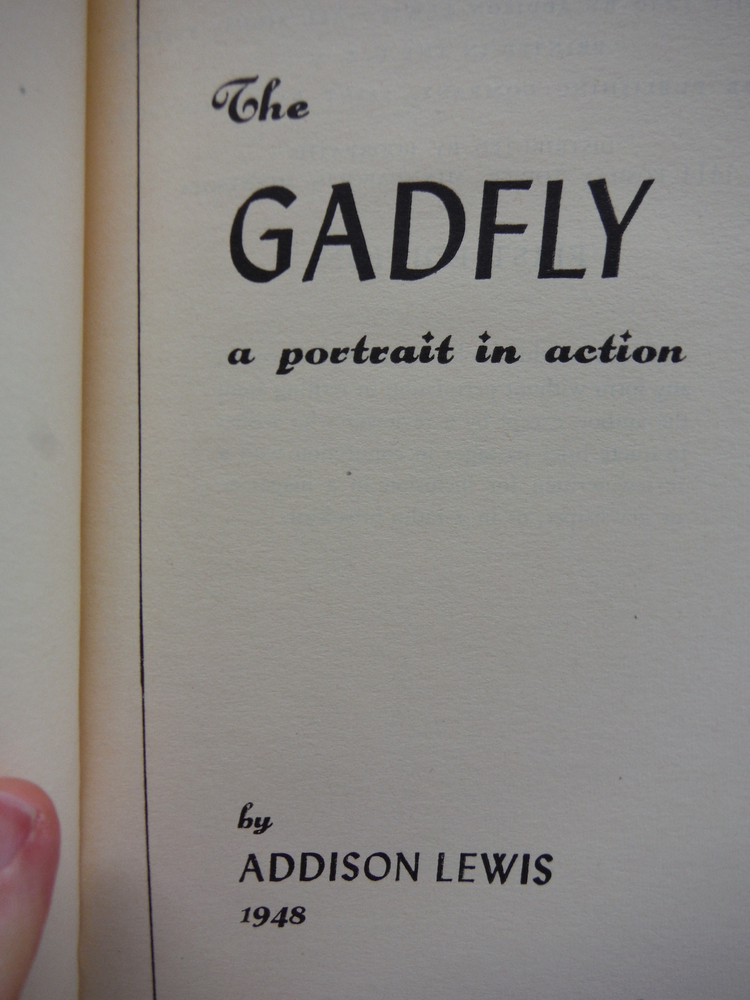 Image 1 of The Gadfly a portrait in action. 1948. FIRST EDITION. hardcover