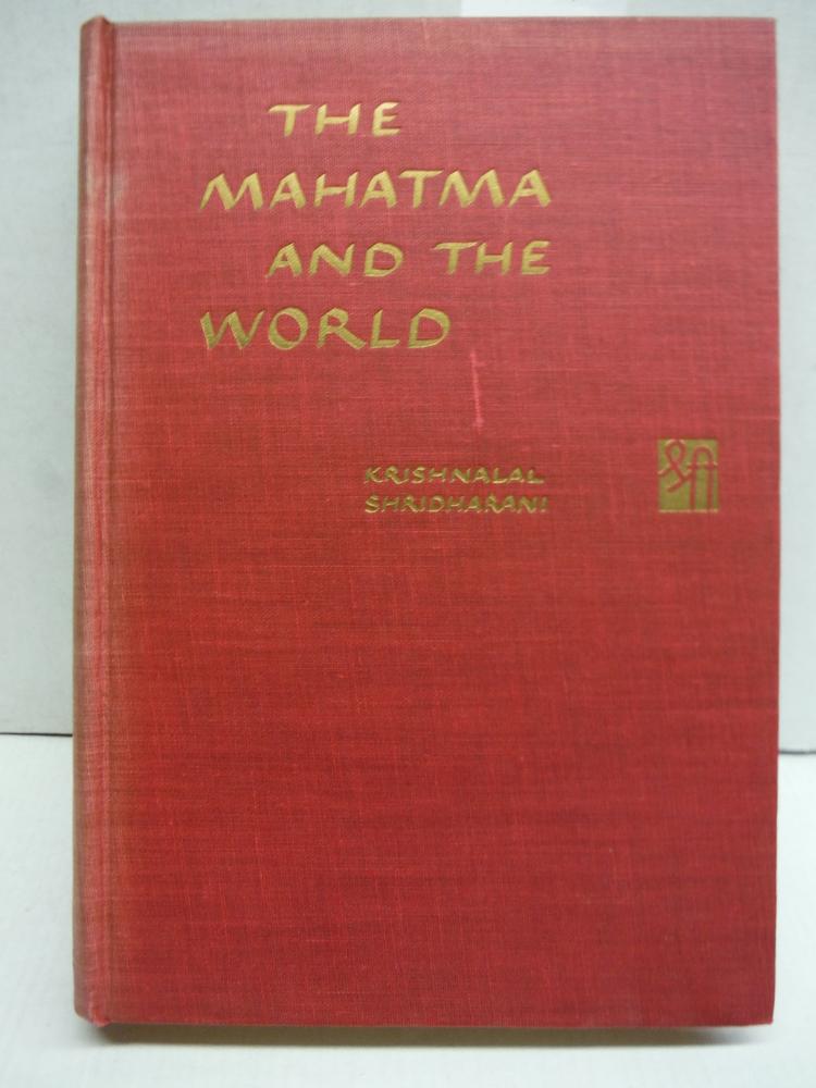 The Mahatma and the world,